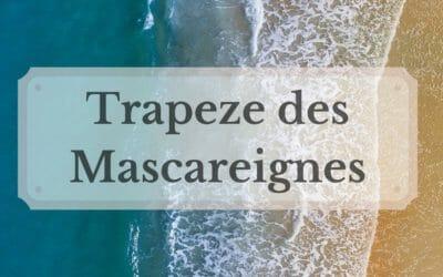 Histoire du trapeze des Mascareignes